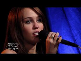 Miley Cyrus 7 Things (Clear Channel Stripped Performance)