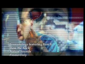 Termanology How We Rock (feat Bun B)