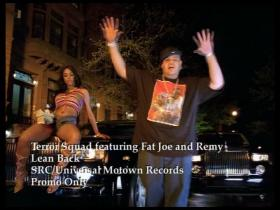 Terror Squad Lean Back (feat Fat Joe & Remy)